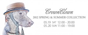 CrownClown 2012 Spring & Summer Collection