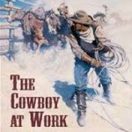 The Cowboy at Work
